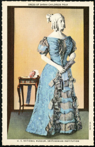 Postcard of Sarah Childress Polk's Inaugural Gown