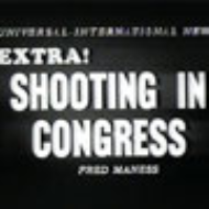 <em>Universal-International News</em> report on the shooting in the House of Representatives Chamber.