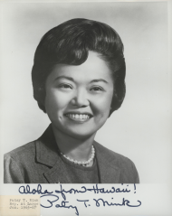 "Patsy Mink approached her congressional career with the the idea that, ""You were not elected to Congress, in my interpretation of things, to represent your district, period. You are national legislators."""