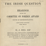 "Rising up in the House—Part II: <br /> The House Debates the ""Irish Question"""