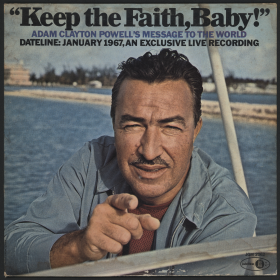Adam Clayton Powell issued this recording as a retort to his House colleagues, who refused to seat him in January 1967, following a series of legal problems.