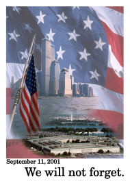 """September 11, 2001 We will not forget"""
