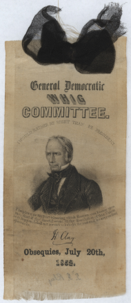 Former Speaker Henry Clay's death led to an outpouring of grief at the loss of a legislative titan. Ribbons like this one were pinned on the lapel, serving the same purpose as a black armband.