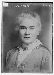 <p>Dr. Eva Harding campaigned for a U.S. House seat from Kansas on prohibition, woman suffrage, and pensions for the elderly. She ran again for the U.S. Senate in 1918, but lost that race as well.</p>
