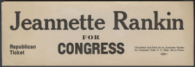 Jeannette Rankin, the first woman elected to Congress, used this sticker for her second House campaign in 1940.
