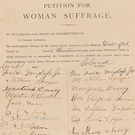 This 1878 petition for woman suffrage asked the House and Senate to amend the Constitution and allow women to vote.
