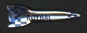 Representative Edward Roybal's rocket-shaped campaign button was likely produced early in his career, reflecting the influence of President Kennedy's New Frontier movement and the Space Race of the 1960s.
