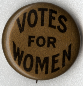 """Votes for Women"" Button"