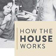 How the House Works Exhibition