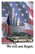 "<em>""September 11, 2001 We will not forget""</em>"