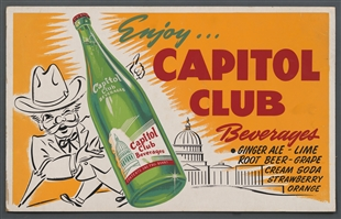 Enjoy . . . Capitol Club Beverages Poster