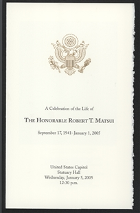 A Celebration of the Life of The Honorable Robert T. Matsui Program