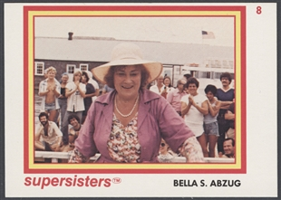 Bella Savitzky Abzug Supersisters Trading Card