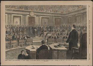 Formal Notice of the Impeachment of Andrew Johnson, by the House Committee, Thaddeus Stevens and John A. Bingham, at the Bar of the Senate on 25th Feb.