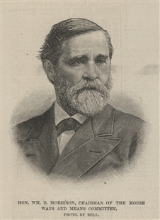 Hon. William R. Morrison, Chairman of the House Ways and Means Committee