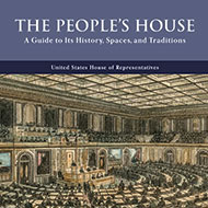 The People's House: A Guide to Its History, Spaces, and Traditions