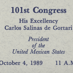 A Joint Meeting of Congress Address by Carlos Salinas de Gortari, President of Mexico